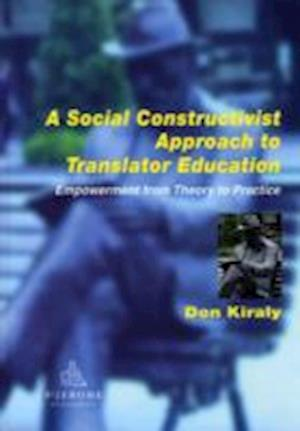 A Social Constructivist Approach to Translator Education