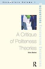 A Critique of Politeness Theory (Encounters S)