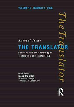 Bourdieu and the Sociology of Translation and Interpreting