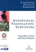 Audiovisual Translation (Translation Practices Explained)