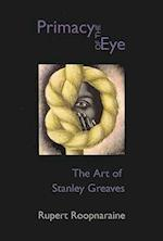 The Primacy of the Eye
