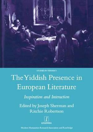 The Yiddish Presence in European Literature