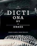 Concise Dictionary of Dress af Adam Phillips, Norbert Schoerner, Judith Clark