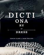 The Concise Dictionary of Dress af Adam Phillips, Norbert Schoerner, Judith Clark