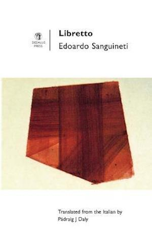 Sanguineti, E: Libretto
