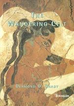 The Wandering Celt af Desmond O'Grady