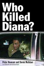 Who Killed Diana? (VISION Investigations)