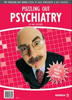 Puzzling Out Psychiatry (Puzzling Out S)