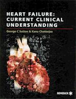 Heart Failue: Current Clinical Understanding