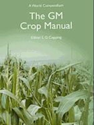 The GM Crop Manual