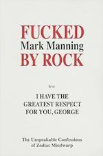 Fucked by Rock B/W I Have the Greatest Respect for You, George