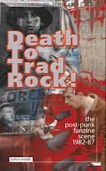 Death to Trad Rock