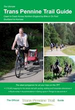 The Ultimate Trans Pennine Trail Guide (The Ultimate Guide Series)