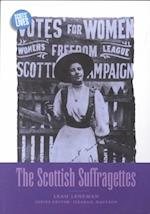 The Scottish Suffragettes (Scots' Lives S)