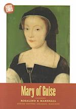 Mary of Guise (Scots' Lives S)