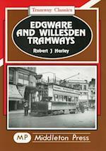 Edgware and Willesden Tramways (Tramways Classics)