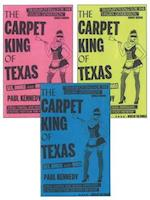 The Carpet King of Texas af Paul Kennedy