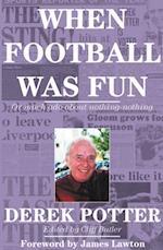 When Football Was Fun
