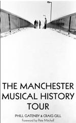 Manchester Musical History Tour