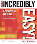 Emergency Nursing Made Incredibly Easy! UK Edition af Pauline Griffiths, Mark Edwards