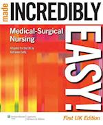 Medical-Surgical Nursing Made Incredibly Easy! UK edition (Incredibly Easy Series)