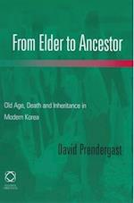 From Elder to Ancestor af David Prendergast