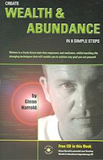 Create Wealth and Abundance in 8 Simple Steps