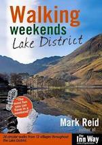 Walking Weekends: Lake District (Walking Weekends S, nr. 3)