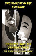 Debussy Was My Grandfather af Garry O'Connor