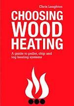 Choosing Wood Heating