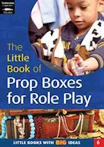 The Little Book of Prop Boxes for Role Play (Little Books, nr. 6)