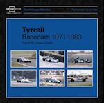 Tyrrell Racecars 1971-1983 (Coterie Images Collection)