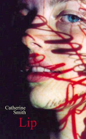 Bog, paperback Lip af Catherine Smith