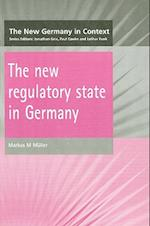 The New Regulatory State in Germany af Markus M. Muller