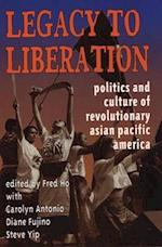 Legacy to Liberation