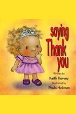 Saying Thank You (What do you Say)