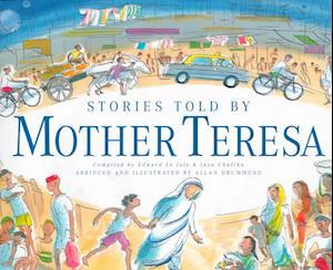 Bog hardback Stories Told by Mother Teresa af Mother Teresa
