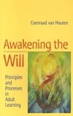 Awakening the Will