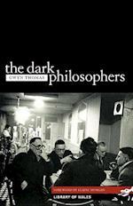 Dark Philosophers (Library of Wales)
