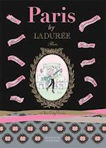 Paris by Laduree: A Chic City Guides (Laduree)