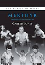 The Boxers of Merthyr, Aberdare & Pontypridd (Boxers of Wales, nr. 2)