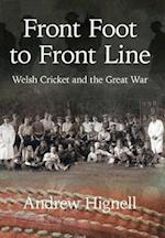 Front Foot to Front Line (Cricket in Wales, nr. 3)