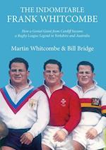 Indomitable Frank Whitcombe