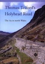 Thomas Telford's Holyhead Road (Research Report Series, nr. 135)