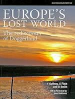 Europe's Lost World (CBA Research Reports, nr. 160)