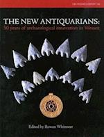 The New Antiquarians (CBA Research Reports)