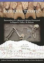 Infernal Traffic (Council for British Archaeology Research Reports)