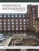 Industrial Archaeology (Cba Practical Handbook, nr. 21)