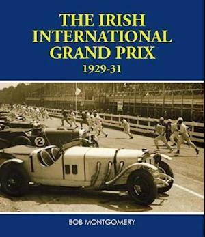 Irish The Irish International Grand Prix 1929-31