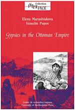 Gypsies in the Ottoman Empire (Interface Collection, nr. 22)